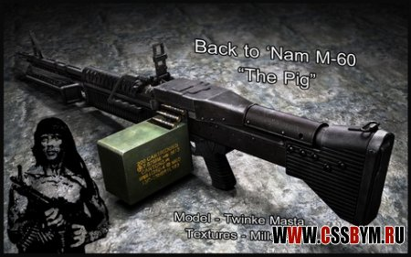 Скачать M249 (Back to Nam M-60 The_Pig)