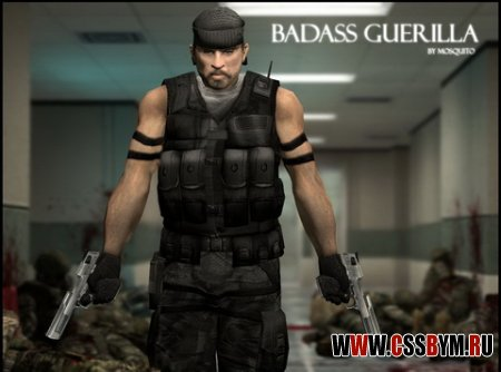 Guerilla - Badass для Counter Strike Source